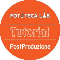 tutorial post produzione fotografia